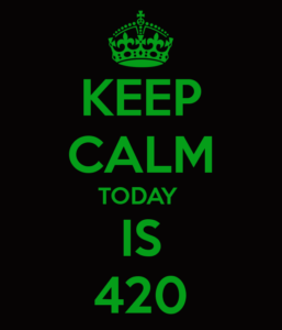 keep-calm-today-is-420