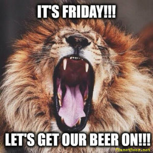 Friday get our beer on lion