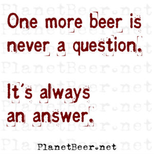 1-beer-never-question-pb-net